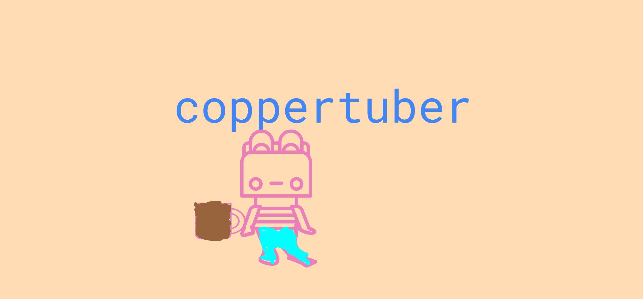 coppertuber